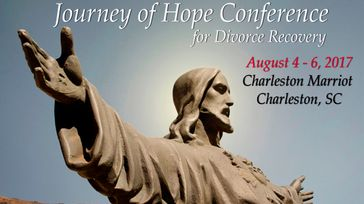 Journey of Hope Conference for Divorce Recovery