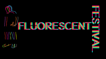 Fluorescent Fest