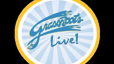 GrassRoots LIVE!