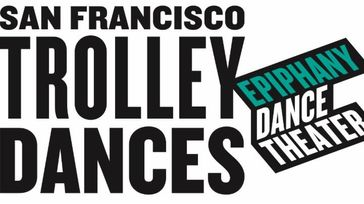 15th Annual San Francisco Trolley Dances