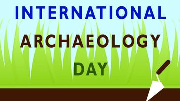 International Archaeology Day Celebrations