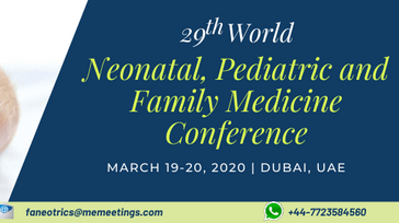 29th World Neonatal, Pediatric and Family Medicine Conference