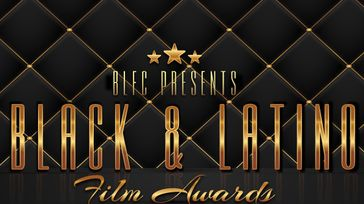 Black and Latino Film Awards