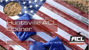 Huntsville ACL Opener