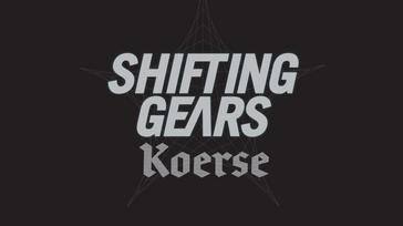 Shifting gears koerse