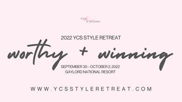 2022 Style Retreat: Worthy + Winning