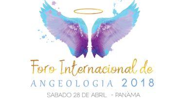 Foro Internacional de Angeologia 2018