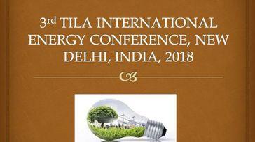 3rd TILA INTERNATIONAL ENERGY CONFERENCE 2018