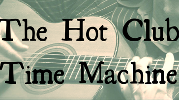 The Hot Club Time Machine at West House