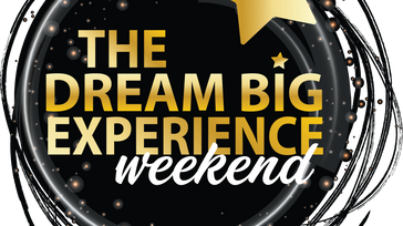 The Dream Big Experience
