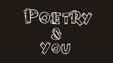 Poetry and You