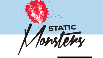 Static Monsters Worldwide - Chicago