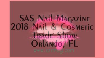 2018 Nail & Cosmetic Trade Show