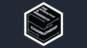 The Interactive & Immersive Championship (Virtual Event)