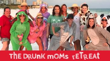 The Drunk Moms Retreat