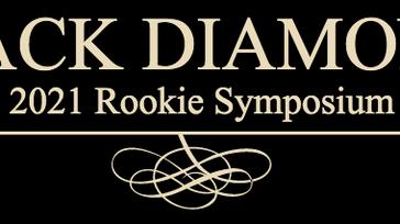 Black Diamond Rookie Symposium & Showcase