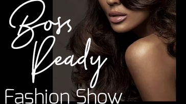 Boss Ready Fashion Show