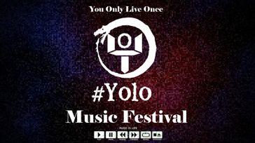 #Yolo Music Festival