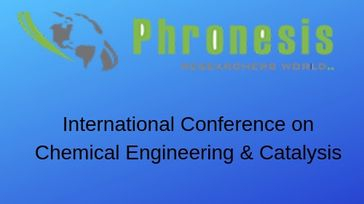 International Conference on Chemical Engineering & Catalysis