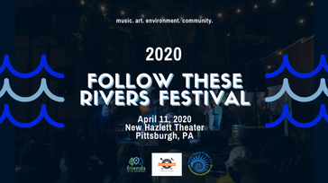 Follow These Rivers Festival 2020