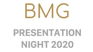BMG Presentation Night 2020