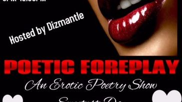 Poetic Foreplay: An Erotic Poetry Show