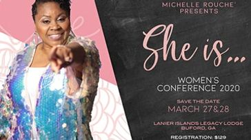 Michelle Rouche presents SHE IS...2020 Women's Conference