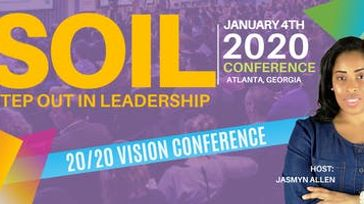 SOIL: Step Out In Leadership Conference (Atlanta, GA)
