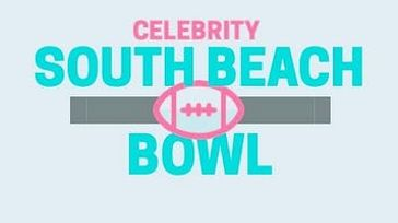 The Celebrity South Beach Bowl