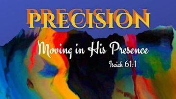 Precision Moving in His Presence