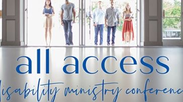 All Access Disablity Ministry Conference