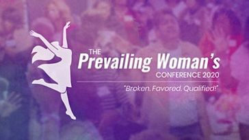 The Prevailing Woman's Conference 2020