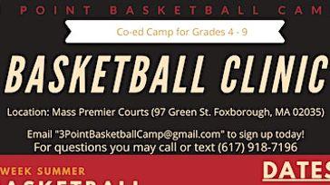Youth Basketball Clinic| Grades 4-9| Boston| July 2020