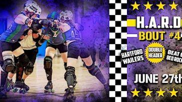 Hartford Area Roller Derby Bout #4