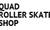 quad roller skate shop