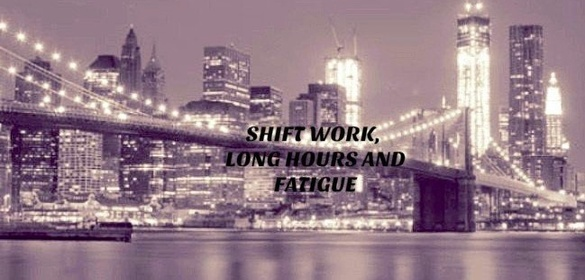 shift work long hours and fatigue sponsormyevent
