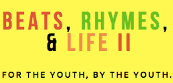 Beats, Rhymes, & Life: Youth Music Showcase - SponsorMyEvent