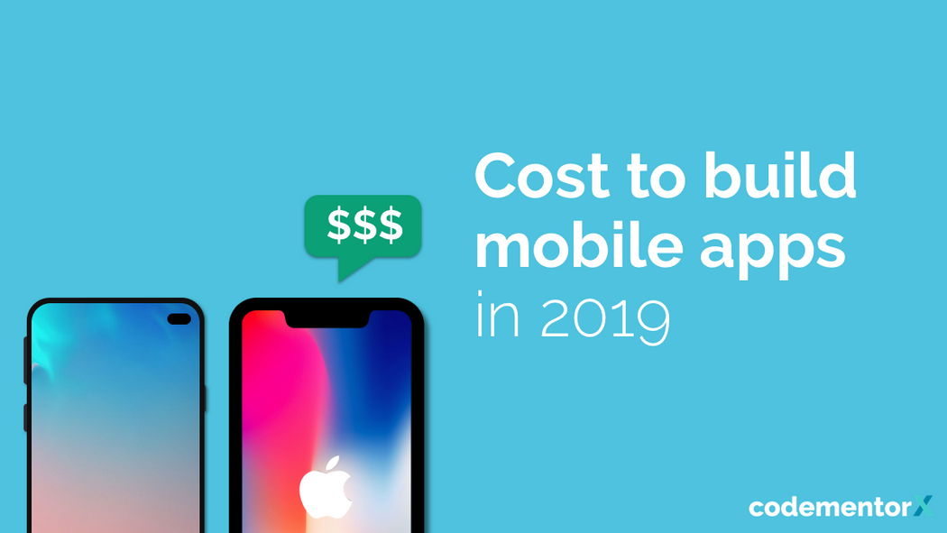 How Much Does it Cost to Make An App in 2019? [Infographic]