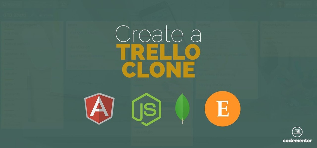Create a Trello Clone using Angular, Node js, Mongo, and Express