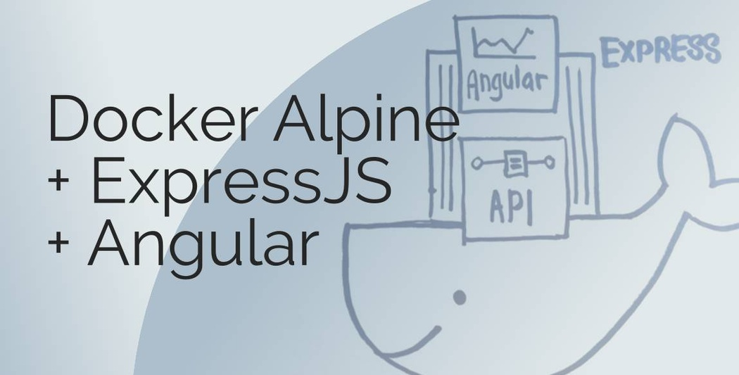 Docker Alpine + ExpressJS + Angular | Codementor