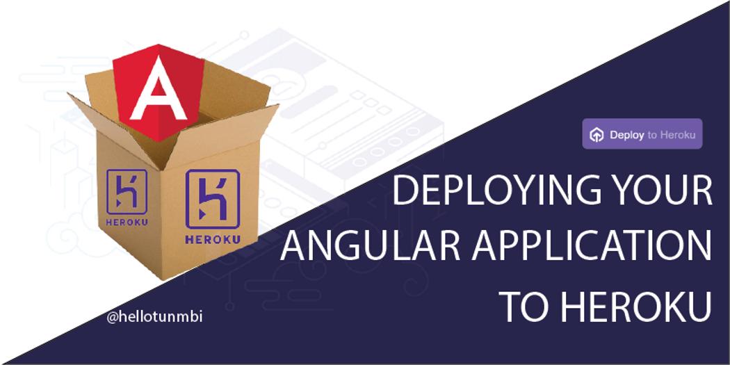 How to Deploy Angular Application to Heroku | Codementor