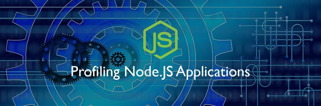 NodeJS Profiling: Build a High-Performance App   Codementor