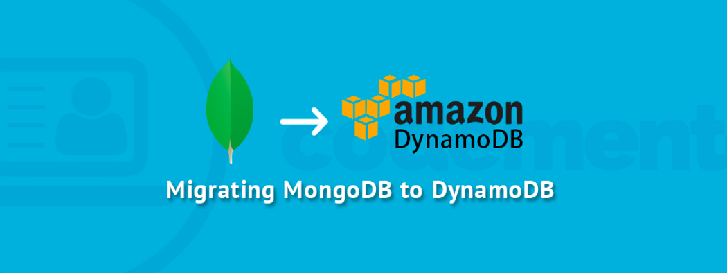 Postmortem: Migrating MongoDB to DynamoDB | Codementor