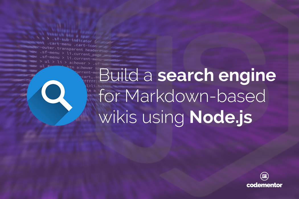 Build Your Own Node js Search Engine for Github Wikis | Codementor