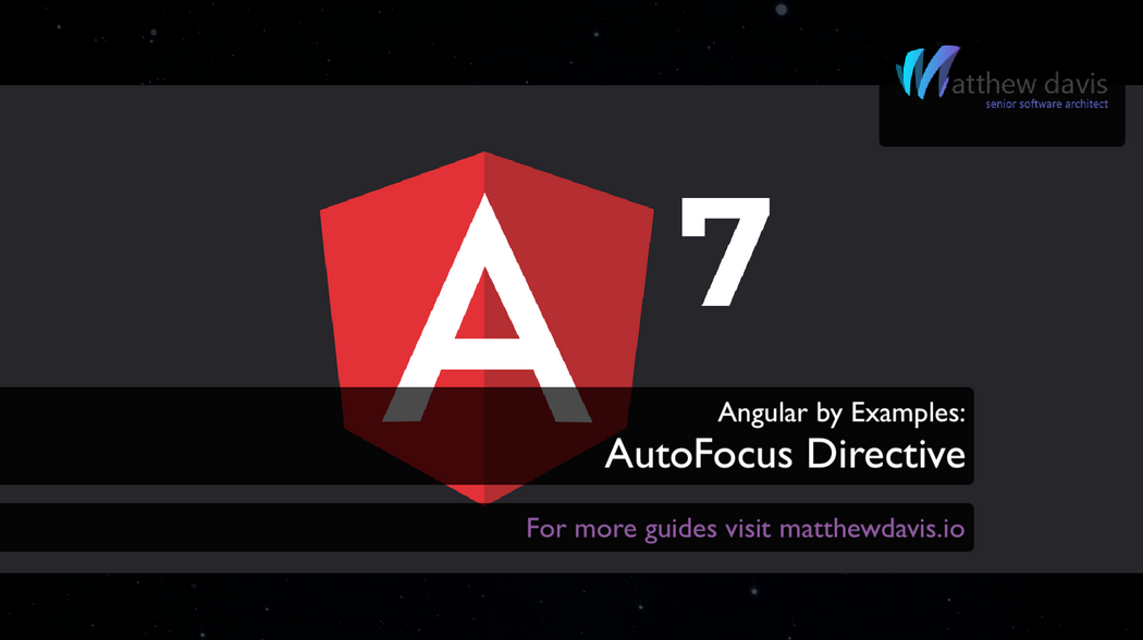 Auto-Focus with Angular 7: The Directive | Codementor