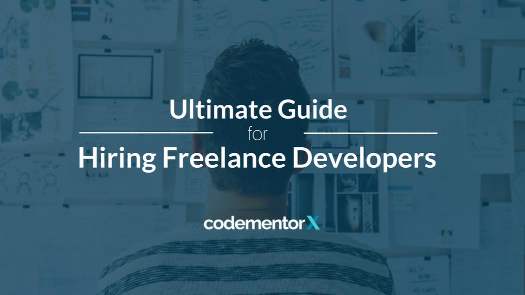 Ultimate Guide for Hiring Freelance Developers