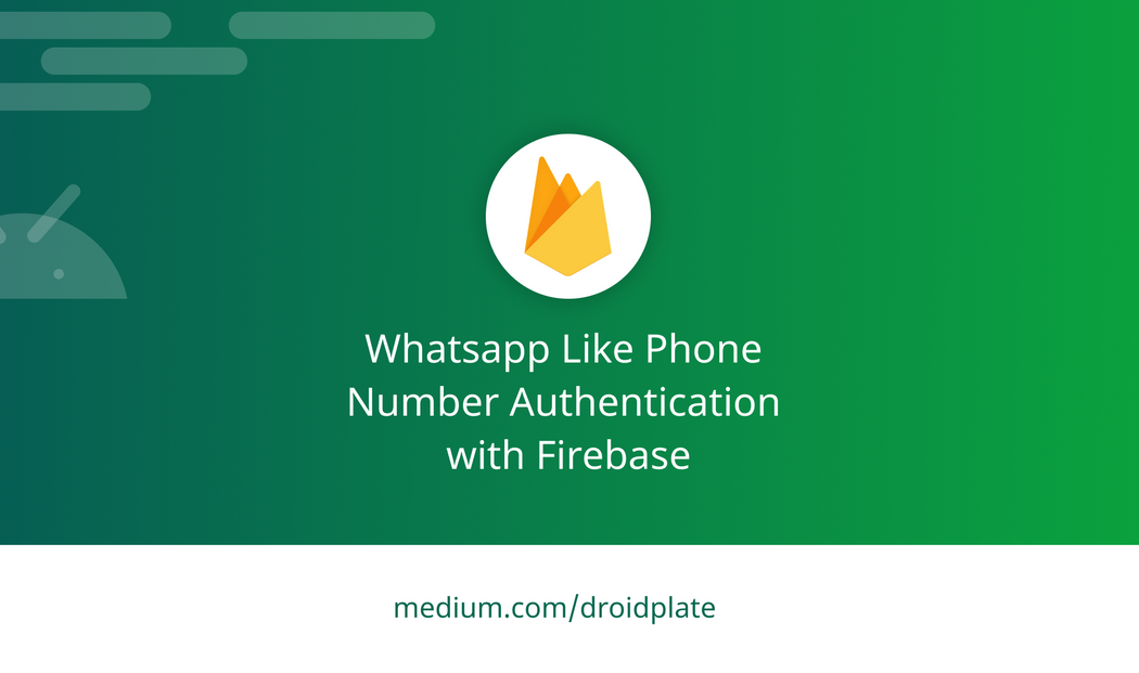 Whatsapp-Like Phone Number Authentication with Firebase