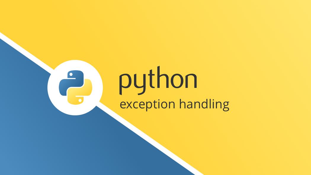 Python Exception Handling | Codementor