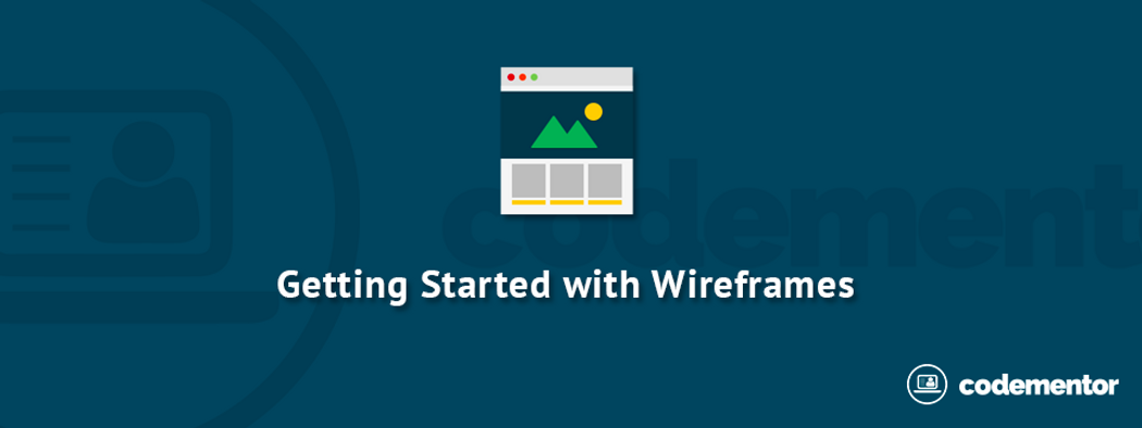 Web Design Tutorial: Getting Started with Wireframes | Codementor