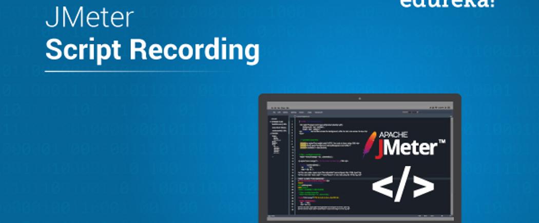 JMeter Script Recording | Know About Scenario Recordings